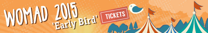 Womad 2015 Early Bird Tickets